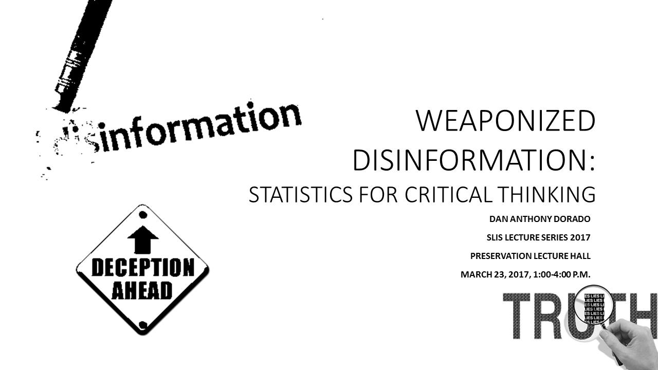 Weaponized Disinformation